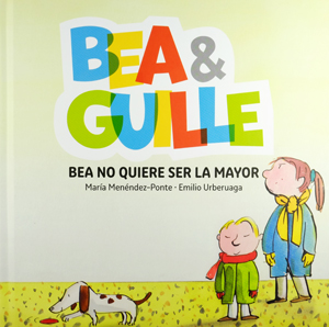 Bea no quiere ser la mayor (Editorial La Galera)